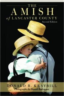 THE AMISH OF LANCASTER COUNTY, SECOND EDITION