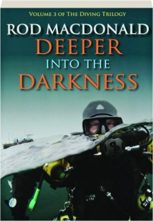 DEEPER INTO THE DARKNESS