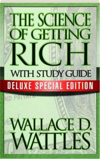 THE SCIENCE OF GETTING RICH WITH STUDY GUIDE