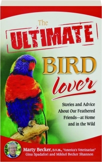 THE ULTIMATE BIRD LOVER