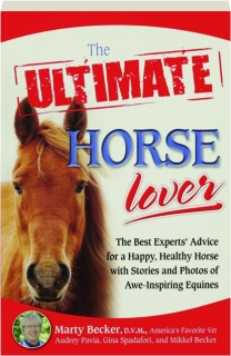 THE ULTIMATE HORSE LOVER