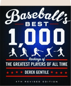 BASEBALL'S BEST 1,000, 4TH REVISED EDITION
