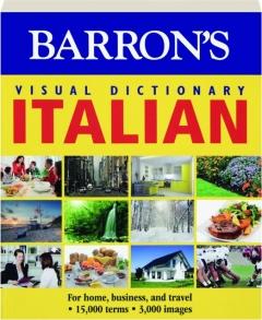 ITALIAN: Barron's Visual Dictionary
