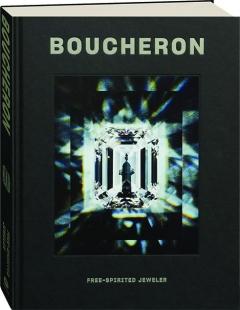 BOUCHERON: Free-Spirited Jeweler