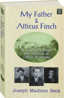 MY FATHER & ATTICUS FINCH