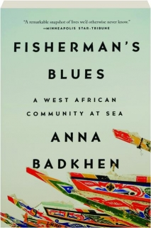 FISHERMAN'S BLUES: A West African Community at Sea