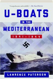 U-BOATS IN THE MEDITERRANEAN, 1941-1944