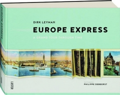 EUROPE EXPRESS: A Grand Tour Through Time