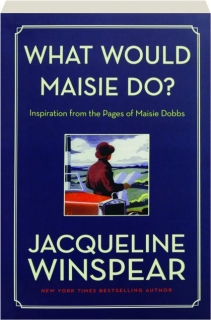 WHAT WOULD MAISIE DO?