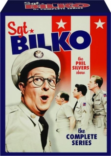 SGT. BILKO--THE PHIL SILVERS SHOW: The Complete Series