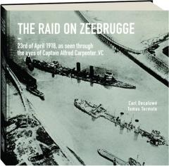 THE RAID ON ZEEBRUGGE