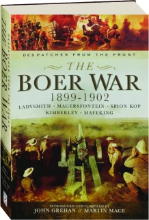 THE BOER WAR 1899-1902: Despatches from the Front