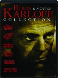 BORIS KARLOFF COLLECTION: 6 Movies