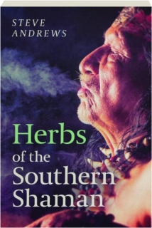 HERBS OF THE SOUTHERN SHAMAN