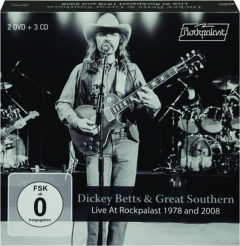 DICKEY BETTS & GREAT SOUTHERN: Live at Rockpalast 1978 and 2008