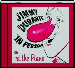 JIMMY DURANTE: In Person & at the Piano