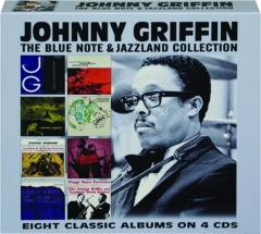 JOHNNY GRIFFIN: The Blue Note & Jazzland Collection