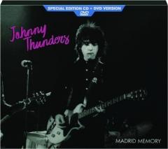 JOHNNY THUNDERS: Madrid Memory