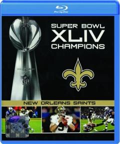 NEW ORLEANS SAINTS: Super Bowl XLIV Champions