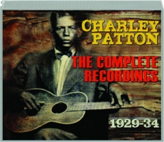 CHARLEY PATTON: The Complete Recordings 1929-34