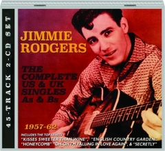 JIMMIE RODGERS: The Complete US & UK Singles As & Bs
