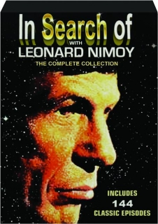 IN SEARCH OF WITH LEONARD NIMOY: The Complete Collection