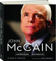 JOHN MCCAIN: American Maverick