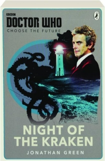 <I>DOCTOR WHO</I>--CHOOSE THE FUTURE: Night of the Kraken