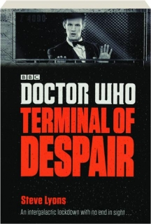 <I>DOCTOR WHO</I>--TERMINAL OF DESPAIR