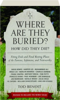 WHERE ARE THEY BURIED? REVISED EDITION