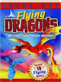 PRESS-OUT FLYING DRAGONS AND OTHER FLYING FANTASY CREATURES