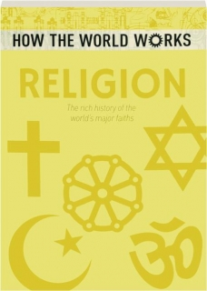 RELIGION: How the World Works