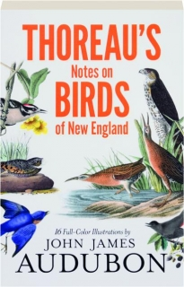 THOREAU'S NOTES ON BIRDS OF NEW ENGLAND