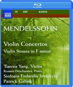 MENDELSSOHN: Violin Concertos--Violin Sonata in F Minor