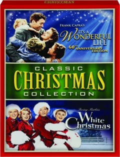 CLASSIC CHRISTMAS COLLECTION: It's a Wonderful Life / White Christmas