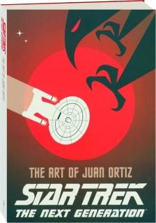<I>STAR TREK</I> THE NEXT GENERATION: The Art of Juan Ortiz