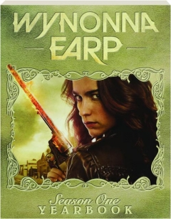 WYNONNA EARP: Season One Yearbook