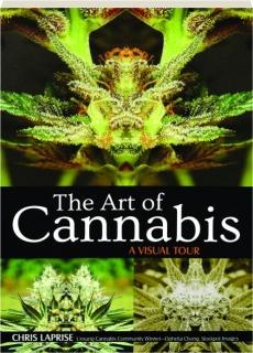 THE ART OF CANNABIS: A Visual Tour