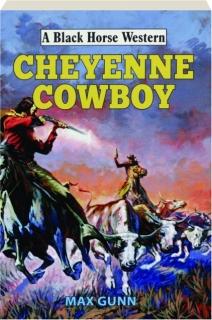CHEYENNE COWBOY