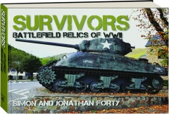 SURVIVORS: Battlefield Relics of WWII