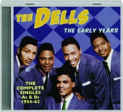 THE DELLS: The Early Years