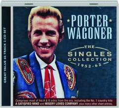 PORTER WAGONER: The Singles Collection 1952-62