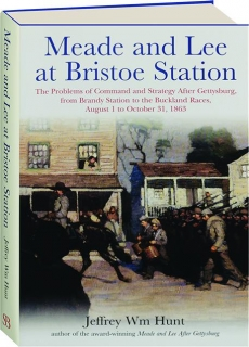 MEADE AND LEE AT BRISTOE STATION