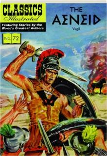 THE AENEID: Classics Illustrated No. 72