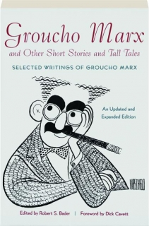 GROUCHO MARX AND OTHER SHORT STORIES AND TALL TALES