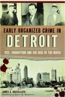 EARLY ORGANIZED CRIME IN DETROIT