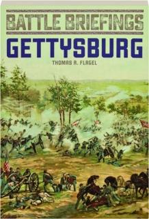 GETTYSBURG: Battle Briefings