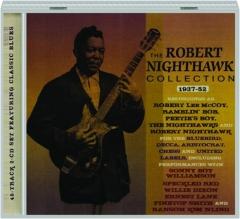 THE ROBERT NIGHTHAWK COLLECTION, 1937-52