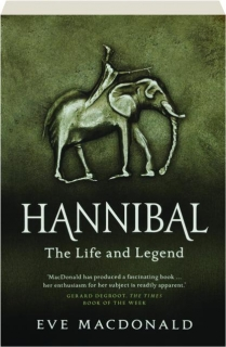 HANNIBAL: The Life and Legend