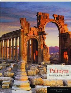PALMYRA: Mirage in the Desert